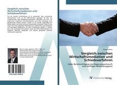 Capa do livro de Vergleich zwischen Wirtschaftsmediation und Schiedsverfahren