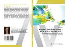 Buchcover von Kooperatives Übersetzen - Eine Vision der Zukunft?