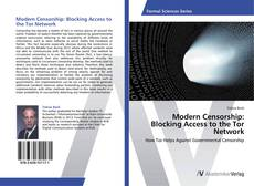 Bookcover of Modern Censorship: Blocking Access to the Tor Network