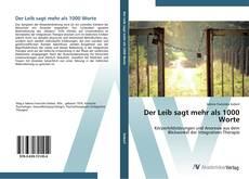 Bookcover of Der Leib sagt mehr als 1000 Worte