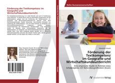Buchcover von Förderung der Textkompetenz im Geografie und Wirtschaftskundeunterricht