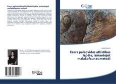 Capa do livro de Ezera paleovides attīstības izpēte, izmantojot malakofaunas metodi