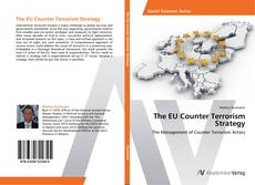 Bookcover of The EU Counter Terrorism Strategy