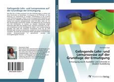 Bookcover of Gelingende Lehr- und Lernprozesse auf der Grundlage der Ermutigung