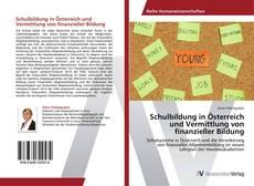 Portada del libro de Schulbildung in Österreich und Vermittlung von finanzieller Bildung