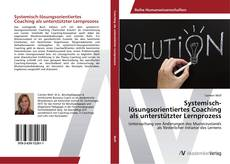 Portada del libro de Systemisch-lösungsorientiertes Coaching als unterstützter Lernprozess