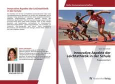 Buchcover von Innovative Aspekte der Leichtathletik in der Schule