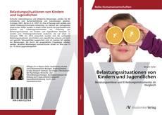 Buchcover von Belastungssituationen von Kindern und Jugendlichen