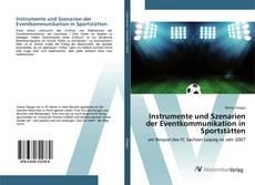 Bookcover of Instrumente und Szenarien der Eventkommunikation in Sportstätten