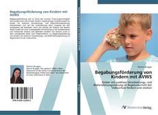 Buchcover von Begabungsförderung von Kindern mit AVWS