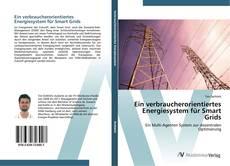 Bookcover of Ein verbraucherorientiertes Energiesystem für Smart Grids