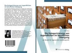 Bookcover of Die Kategorisierung von Jugendlichen im beruflichen Übergang
