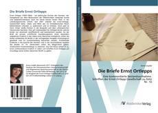 Buchcover von Die Briefe Ernst Ortlepps