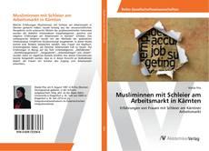 Bookcover of Musliminnen mit Schleier am Arbeitsmarkt in Kärnten