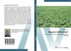 Bookcover of Organic Uniformity?