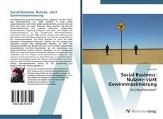 Bookcover of Social Business: Nutzen- statt Gewinnmaximierung
