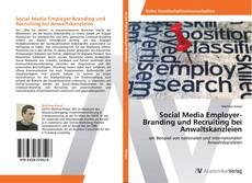 Borítókép a  Social Media Employer-Branding und Recruiting bei Anwaltskanzleien - hoz
