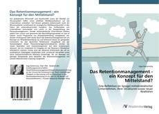 Buchcover von Das Retentionmanagement - ein Konzept für den Mittelstand?