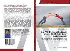 Buchcover von Die PNF-Dehnmethode, ein kleiner Einblick in deren Auswirkungen