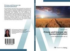Bookcover of Prinzip und Grenzen der Gentechnikfreiheit