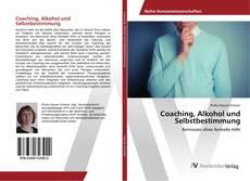 Capa do livro de Coaching, Alkohol und Selbstbestimmung