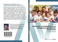 Bookcover of Methodik und Didaktik eines computerunterstützten Unterrichts