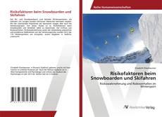 Buchcover von Risikofaktoren beim Snowboarden und Skifahren