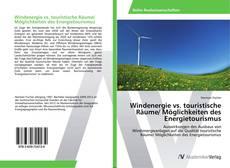 Borítókép a  Windenergie vs. touristische Räume/ Möglichkeiten des Energietourismus - hoz