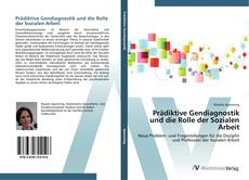 Couverture de Prädiktive Gendiagnostik und die Rolle der Sozialen Arbeit