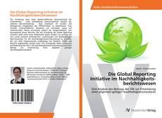 Buchcover von Die Global Reporting Initiative im Nachhaltigkeitsberichtswesen
