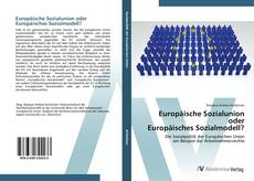 Capa do livro de Europäische Sozialunion oder Europäisches Sozialmodell?