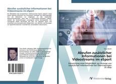 Bookcover of Abrufen zusätzlicher Informationen bei Videostreams im eSport