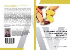 Buchcover von Assistierter Suizid - eine Alternative auch in Österreich?