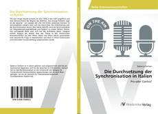 Bookcover of Die Durchsetzung der Synchronisation in Italien