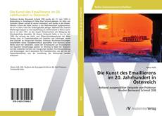 Buchcover von Die Kunst des Emaillierens im 20. Jahrhundert in Österreich