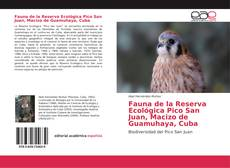 Обложка Fauna de la Reserva Ecológica Pico San Juan, Macizo de Guamuhaya, Cuba