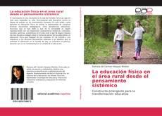 Borítókép a  La educación física en el área rural desde el pensamiento sistémico - hoz