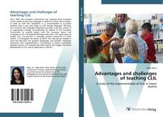 Bookcover of Advantages and challenges of teaching CLIL