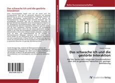 Portada del libro de Das schwache Ich und die gestörte Interaktion