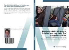 Bookcover of Persönlichkeitsbildung in Schulen aus der Sicht von Junglehrer/innen