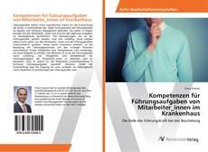 Borítókép a  Kompetenzen für Führungsaufgaben von Mitarbeiter_innen im Krankenhaus - hoz