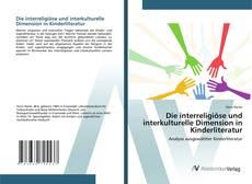 Capa do livro de Die interreligiöse und interkulturelle Dimension in Kinderliteratur