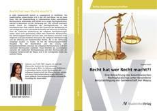 Buchcover von Recht hat wer Recht macht?!
