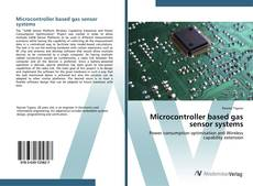 Bookcover of Microcontroller based gas sensor systems