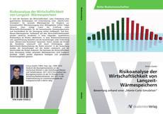 Bookcover of Risikoanalyse der Wirtschaftlichkeit von Langzeit- Wärmespeichern