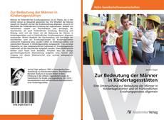 Portada del libro de Zur Bedeutung der Männer in Kindertagesstätten
