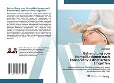 Bookcover of Behandlung von Komplikationen nach konservativ ästhetischen Eingriffen