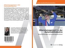 Bookcover of Altersmanagement in der Automobilindustrie