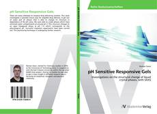 Bookcover of pH Sensitive Responsive Gels