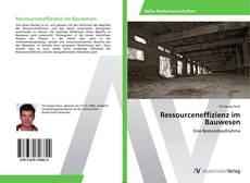 Couverture de Ressourceneffizienz im Bauwesen